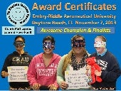 Games To Explain Human Factors: Come, Participate, Learn & Have Fun!!! Embry-Riddle Aeronautical University November 7, 2013 Champion and Finalist Certificates