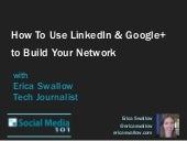 How To Use LinkedIn & Google+ to Build Your Network