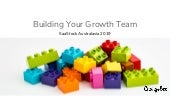 SaaStock Australasia 2019: Building Your Growth Team