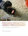 Ericsson MediaFirst Video Processing brochure