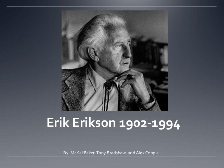 erik erikson and the socialization of individuals Erikson's stages of psychosocial development, as articulated in the second half of the 20th century by erik erikson in collaboration with joan erikson.