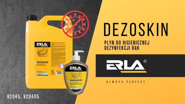 Erla Dezoskin -  płyn do higienicznej dezynfekcji rąk