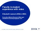 Faculty &  student experience with streaming video