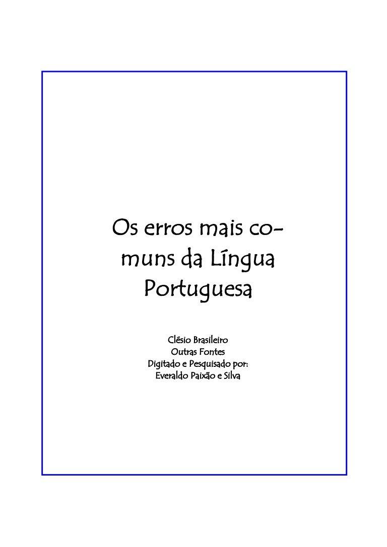 Erros mais comuns da nossa língua 53e6a3f059