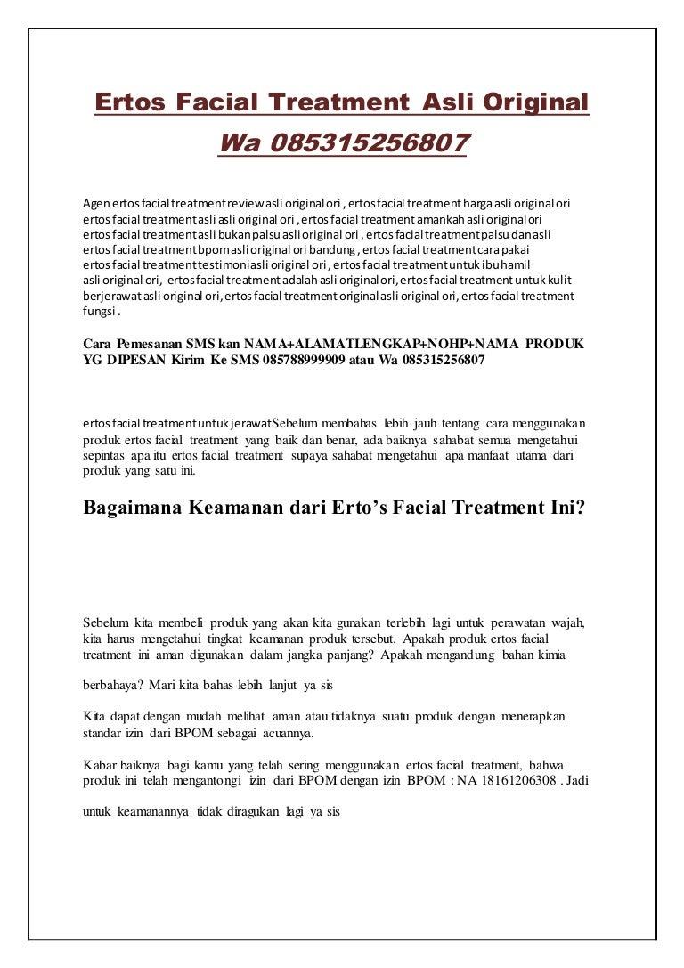 Ertos Facial Treatment Asli Original Wa 085315256807 Facian