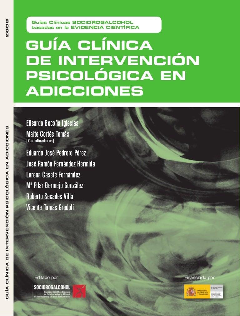 Guia Clinica Intervención Psicologica En Adicciones