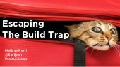 """Escaping the Build Trap"" by Melissa Perri"