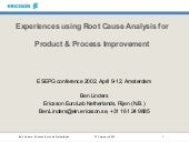experiences using root cause analysis for improvement ben linders e