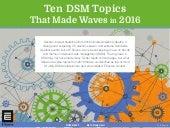 Ten DSM Topics That Made Waves in 2016