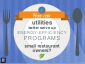 How Can Utilities Better Serve Up Energy-Efficiency Programs to Small Restaurant Owners?