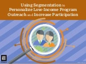 Using Segmentation to Personalize Low-Income Program Outreach and Increase Participation
