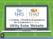Do This Not That to Create a Positive Experience for Customers on your Utility Solar Website: Highlights from the E Source Utility Solar Website Benchmark 2017
