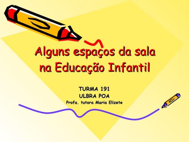Espaços Da Educação Infantil