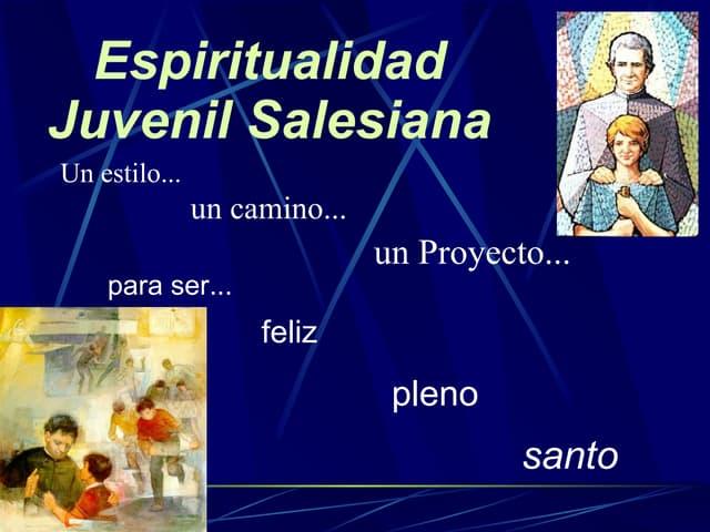 Espiritualidad juvenil-salesiana-ppt
