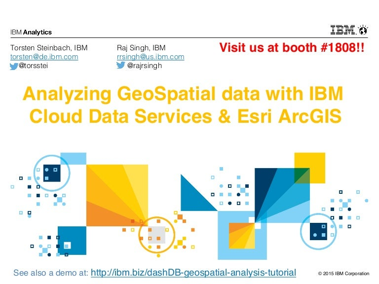 Analyzing GeoSpatial data with IBM Cloud Data Services