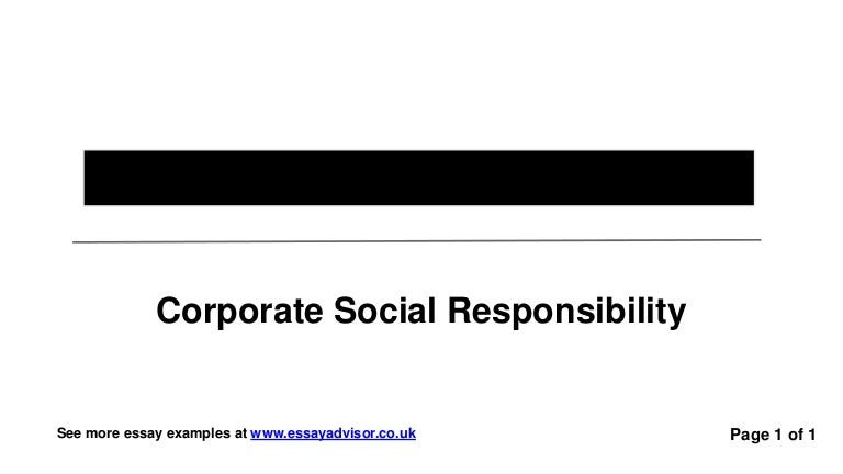 essay advisor essay example on corporate social responsibility