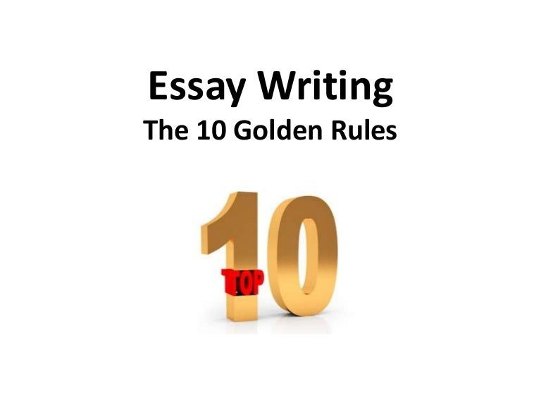 essay writing golden rules
