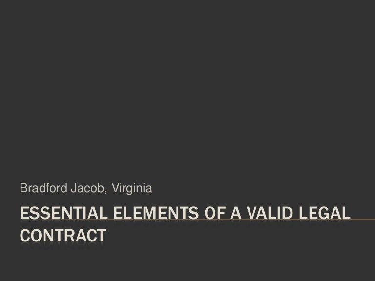Essential Elements Of A Valid Legal Contract
