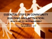 Essential steps in community building and activation social mediaweek_24092014