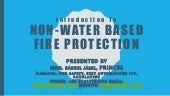 Essential training on non water based fire protection