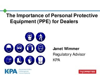 The Importance of Personal Protective Equipment (PPE) for Dealers