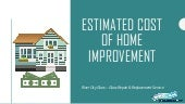 Estimated Cost of Home Improvement
