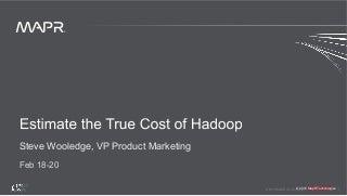 The TCO Calculator - Estimate the True Cost of Hadoop