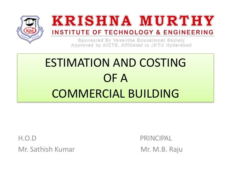 Estimation and costing of a commercial building