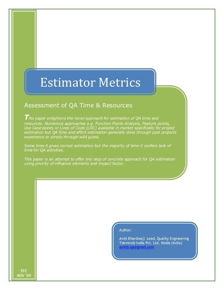 Software QA Testing Estimator Metrics By Amit Bhardwaj