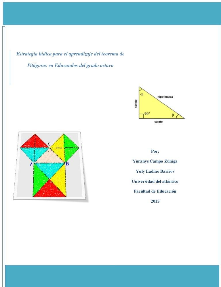 Estrategia ludica para el aprendizaje del teorema de pitagoras en edu…