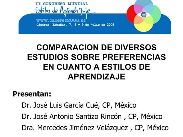 COMPARACION DE DIVERSOS ESTUDIOS SOBRE PREFERENCIAS EN CUANTO A ESTILOS DE APRENDIZAJE