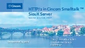 ESUG17: HTTP/2 in Cincom Smalltalk™ SiouX Server