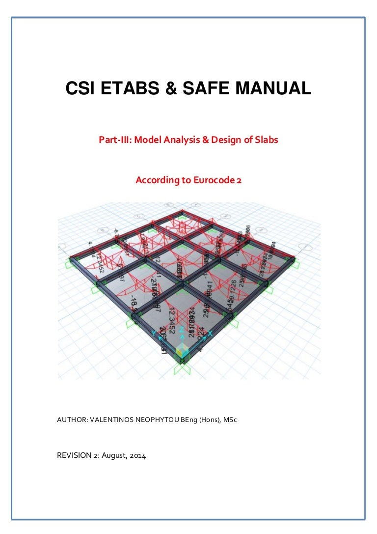 Csi Etabs Safe Manual Slab Analysis And Design To Ec2 Distributed Load Shear Force Bending Moment Diagrams Assignment