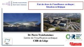 État des lieux de l'Insuffisance Cardiaque: Situation en Belgique.
