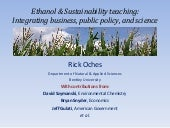 Ethanol & Sustainability Teaching: Integrating Business, Public Policy, and Science