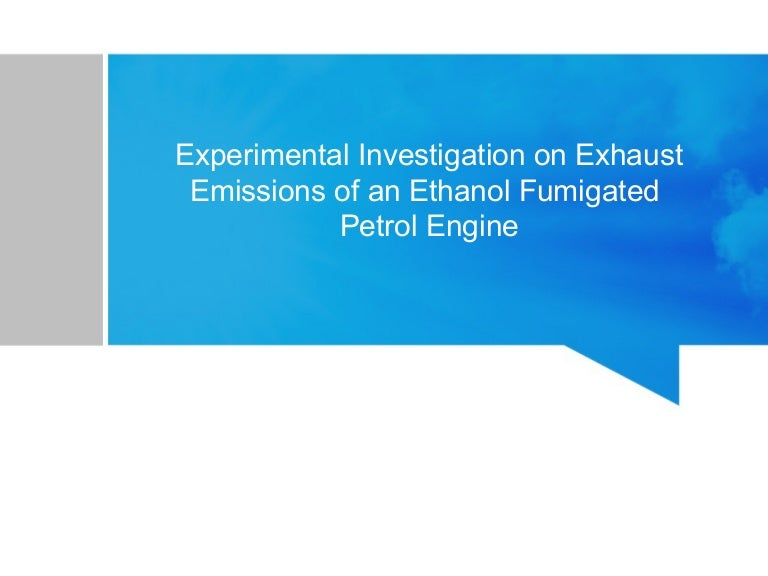 Ethanol Fumigation In Petrol Engine