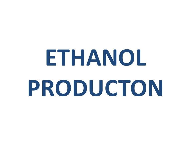 ethanol productionethanolproduction 161022060734 thumbnail 4 jpg?cb\u003d1477116677
