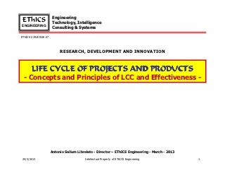 Concepts and Principles of Life Cycle Cost (LCC) and Effectiveness