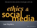 Ethics and social media 2011