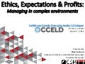 Ethics, expectations and profits: Managing in complex environments