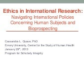 Ethics in international research: Scholarly integrity workshop - 2013