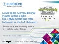 IoT / M2M Solutions with Informix in the IoT Gateway