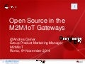 Open Source M2M IoT Gateways