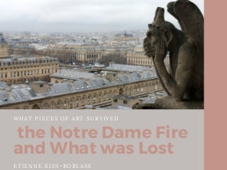 Etienne Kiss-Borlase - What Pieces of Art Survived the Notre Dame Fire and What was Lost