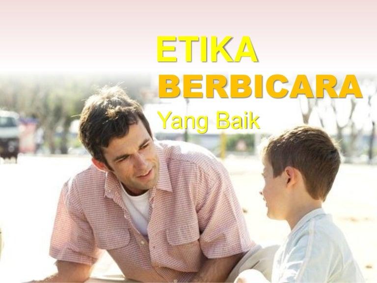 Etika Berbicara Yang Baik