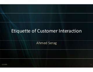 Etiquette of customer interaction