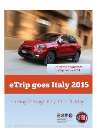 E Trip Goes Italy 2015 - Driving through Italy 11 - 20 May