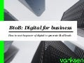 BtoB : Digital for Business - English Version