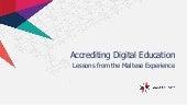 Accrediting Digital Education: Lessons from the Maltese Experience