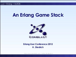 An Erlang Game Stack